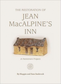 The Restoration Of Jean MacAlpine's Inn, Maggie & Sam Seabrook