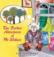 The Further Adventures of Mr. Wallace E-book