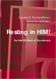 Resting In Him - The First ETA Book of Devotionals Paperback Version